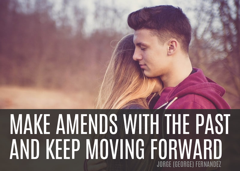 Make amends with the past and keep moving forward